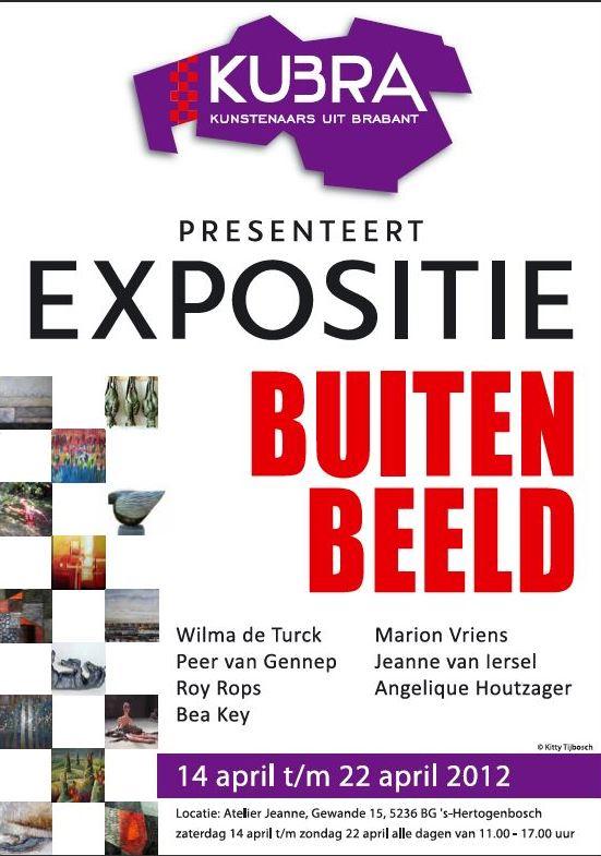 """14 t/m 22 april 2012 KuBra presenteert: """"Buiten Beeld"""""""