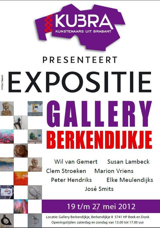 19 t/m 27 mei 2012 expositie: KuBra presenteert!
