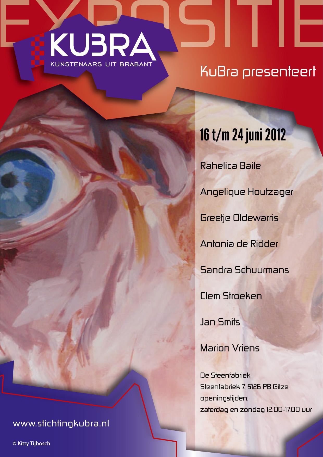 16 t/m 24 juni 2012 KuBra presenteert: Groepsexpositie naar vrij thema