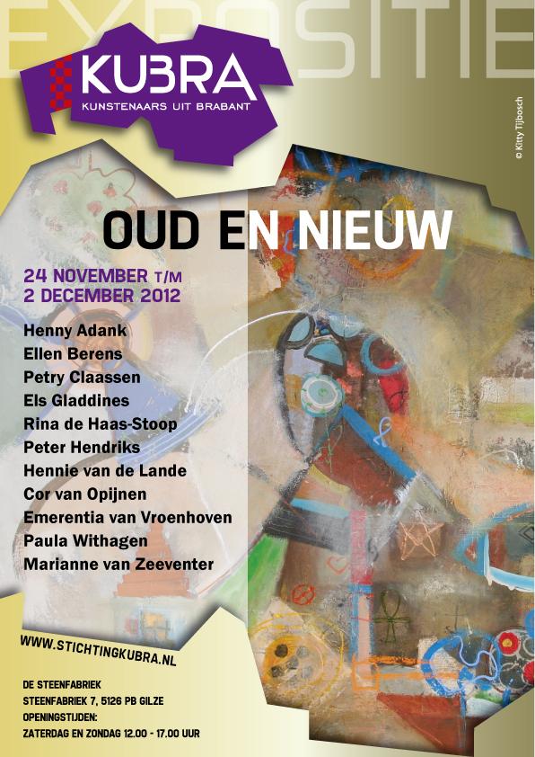 """24 november t/m 2 december 2012, Stichting KuBra presenteert:""""Oud en Nieuw"""""""