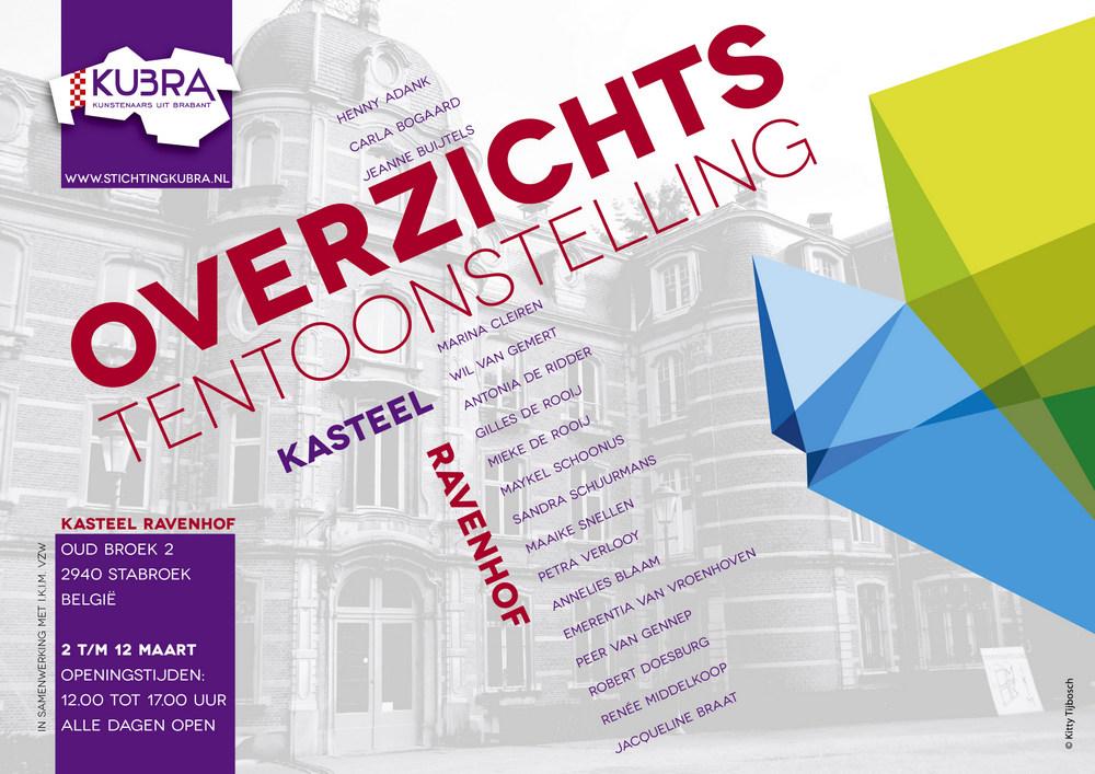 """2 t/m 12 maart 2013, KuBra presenteert: """"Overzichtstentoonstelling"""" in kasteel Ravenhof"""