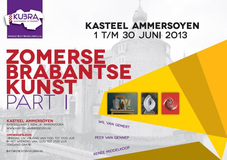 """1 t/m 30 juni 2013  Expositie Stichting KuBra presenteert: """"Zomerse Brabantse Kunst part I"""" in kasteel Ammersoyen te Ammerzoden"""