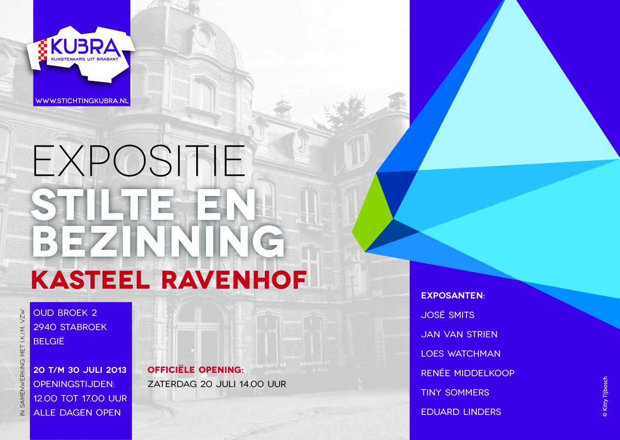 "20 t/m 30 juli 2013 Stichting KuBra presenteert: ""Stilte en Bezinning"""