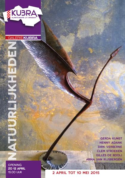 02-04 tot 10-05-2015 KuBra presenteert: 'Natuurlijkheden'